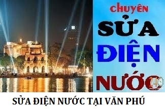 Thợ Sửa Điện Nước Tại Văn Phú 0971896679