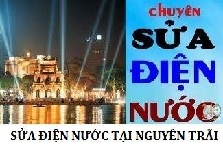 Thợ Sửa Chữa Điện Nước Tại Nguyễn Trãi L/H 0971896679