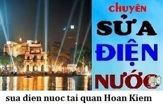 Thợ sửa điện nước tại quận Hoàn Kiếm 0971 896 679